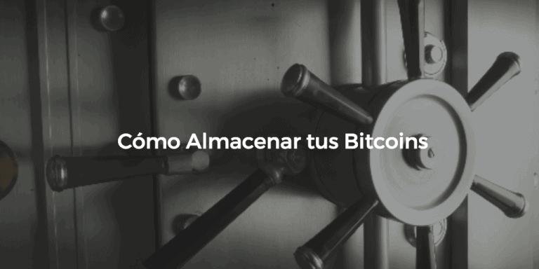como almacenar bitcoins