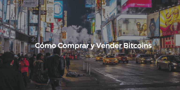 como comprar y vender bitcoins
