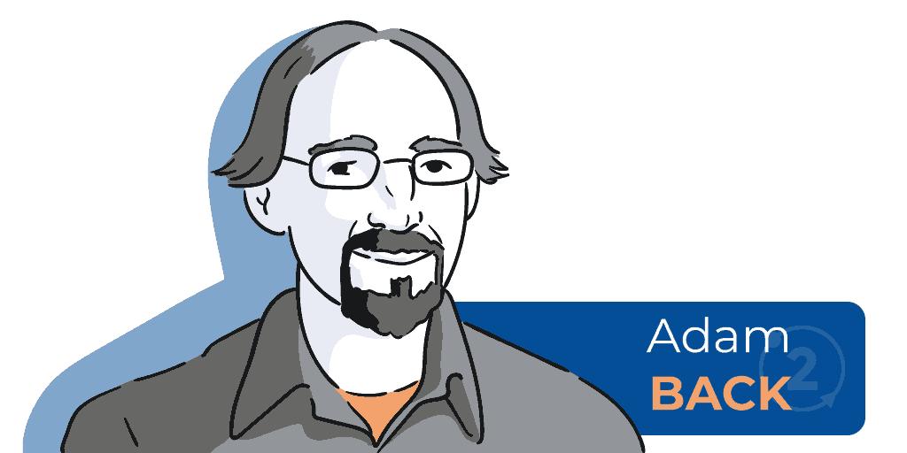Quien es Adam Back, quien es el creador de Blockstream, quien invento hashcash