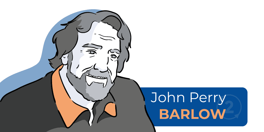 Who is John Perry Barlow, who wrote cyberspace independence declaration