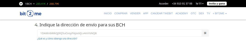 Dirección a la que se enviarán los fondos Bitcoin Cash desde Bit2Me