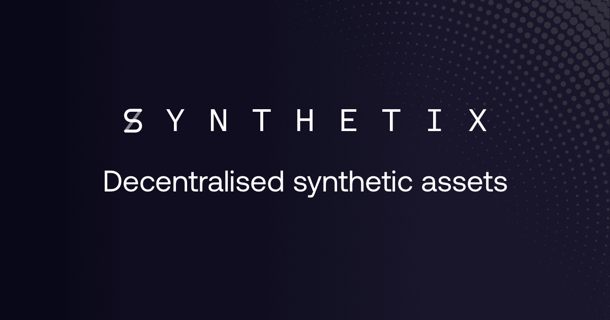 Synthetix SNX, a platform for creating decentralized synthetics